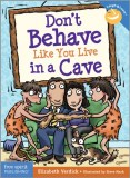 Dont-Behave-Like-You-Live-in-a-Cave-Elizabeth-Verdick_tn