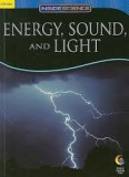 Energy, Sound Light
